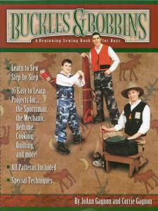 Buckles & Bobbings, A Beginning Sewing Book for Boys, by JoAnn Gagnon and Corrie Gagnon