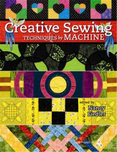 Janome Creative Sewing Techniques by Machine, Educators Book by AQS Publishing & Nancy Fiedler, Using Accessories & Feet